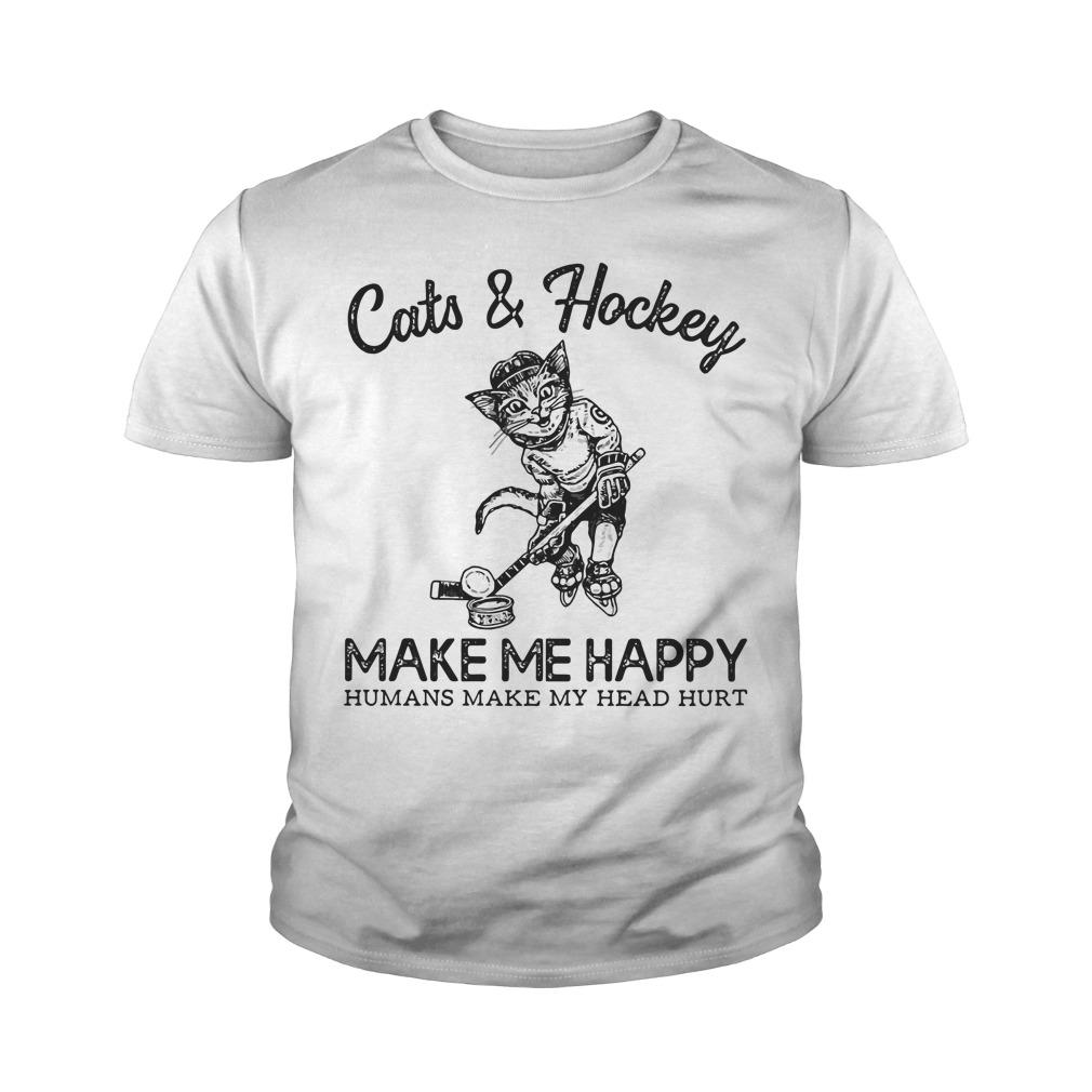 Cats And Hockey Make Me Happy Humans Make My Head Hurt Youth Shirt