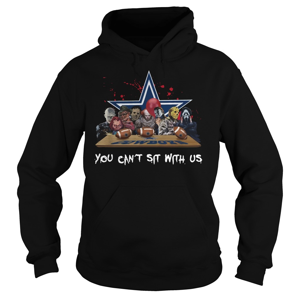 Dallas Cowboys Horror Movies Characters You Can't Sit With Us Hoodie