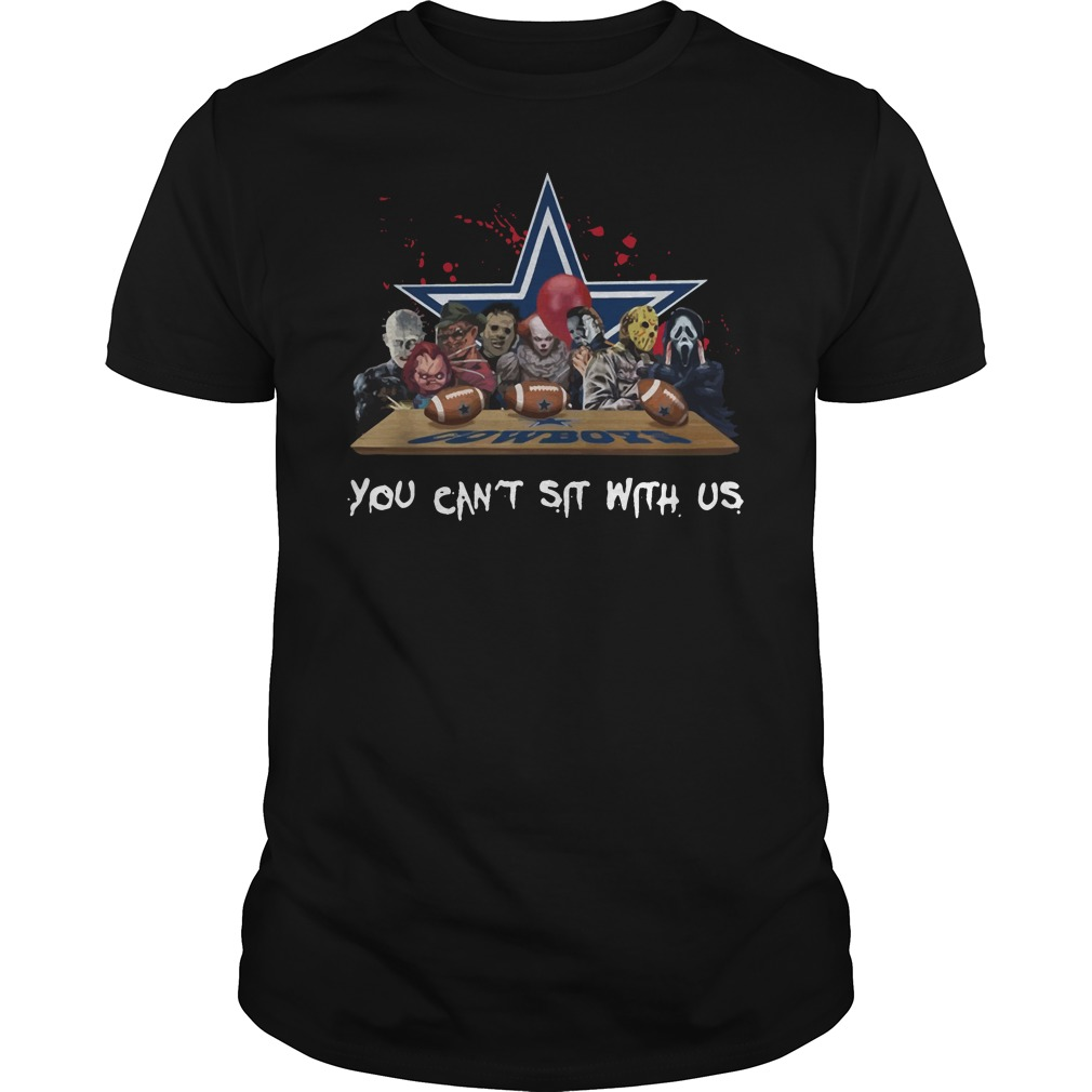 Dallas Cowboys Horror Movies Characters You Can't Sit With Us Guys Shirt