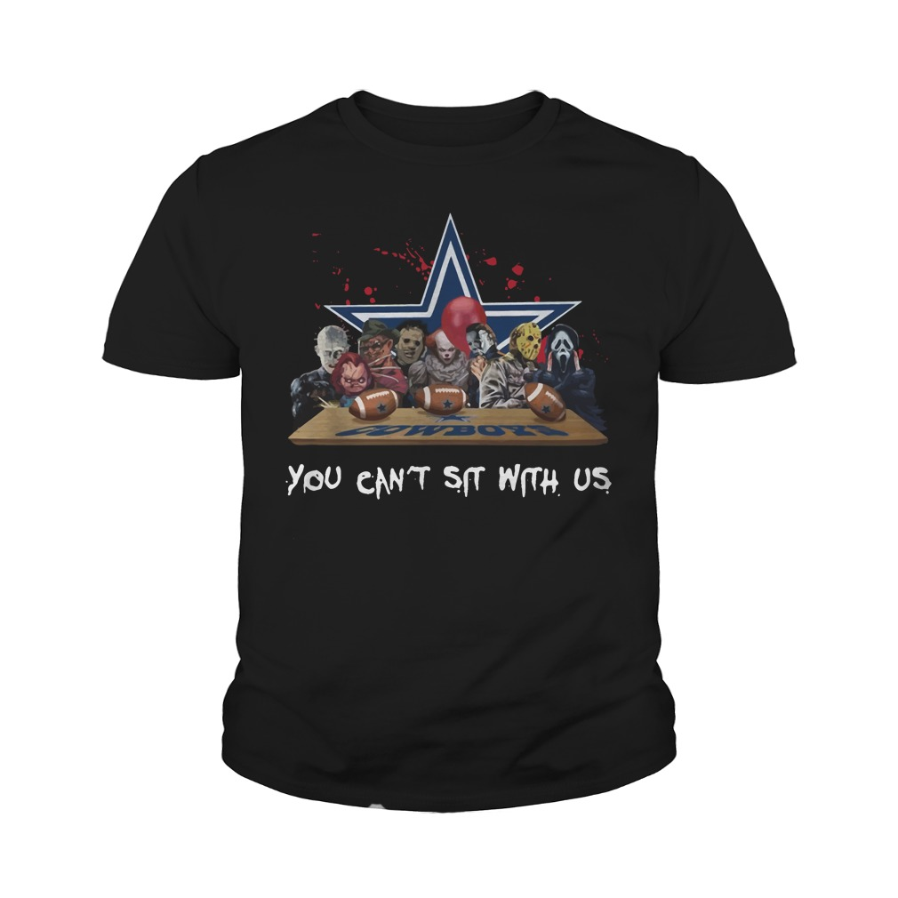 Dallas Cowboys Horror Movies Characters You Can't Sit With Us Youth Shirt