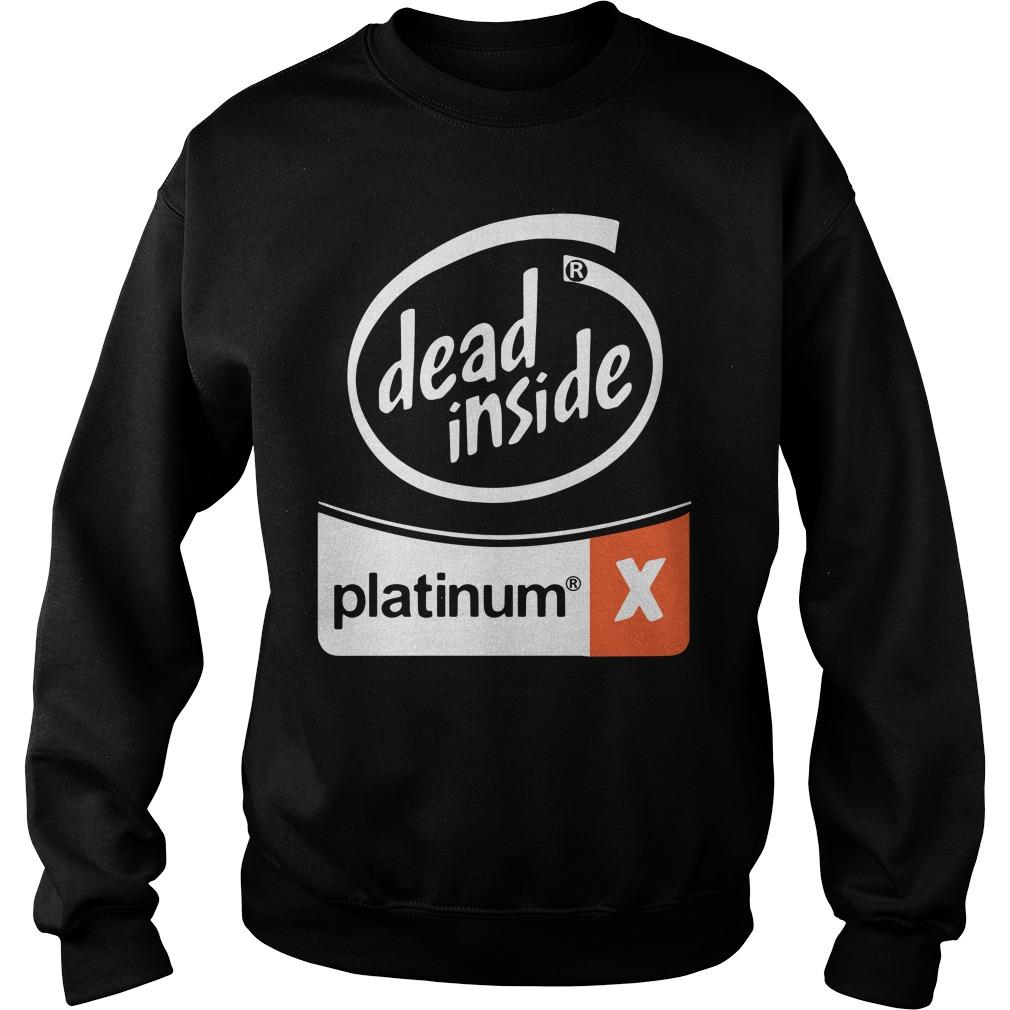 Dead Inside Platinum Sweatshirt