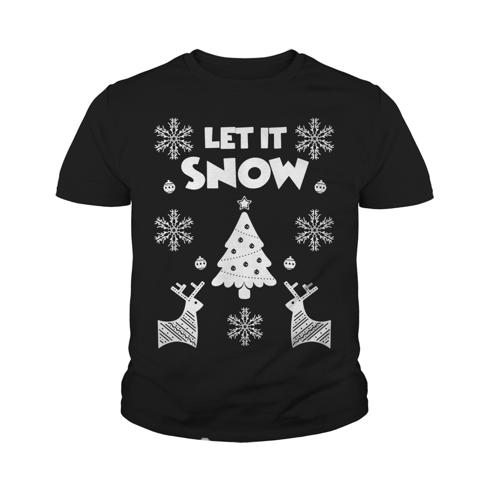 Let It Snow Christmas Ugly Youth Shirt