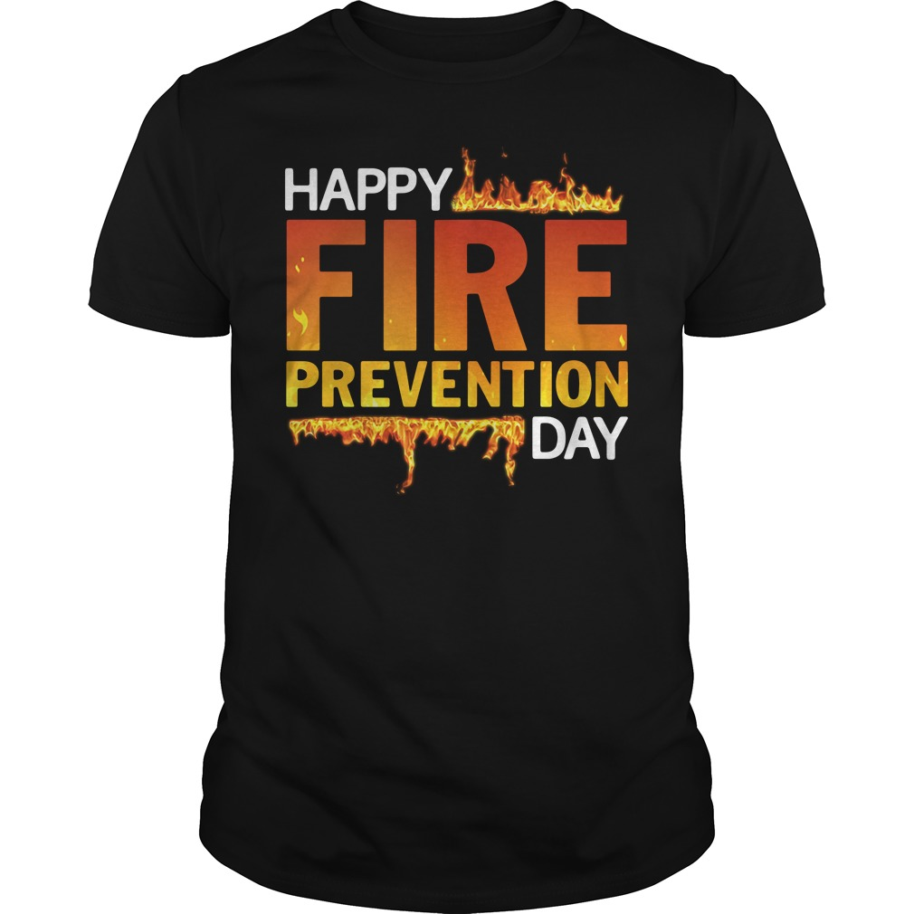 Official Happy Fire Prevention Day Guys Shirt