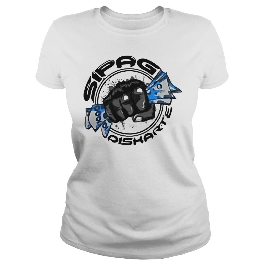 Official Sipag Diskarte Ladies Shirt