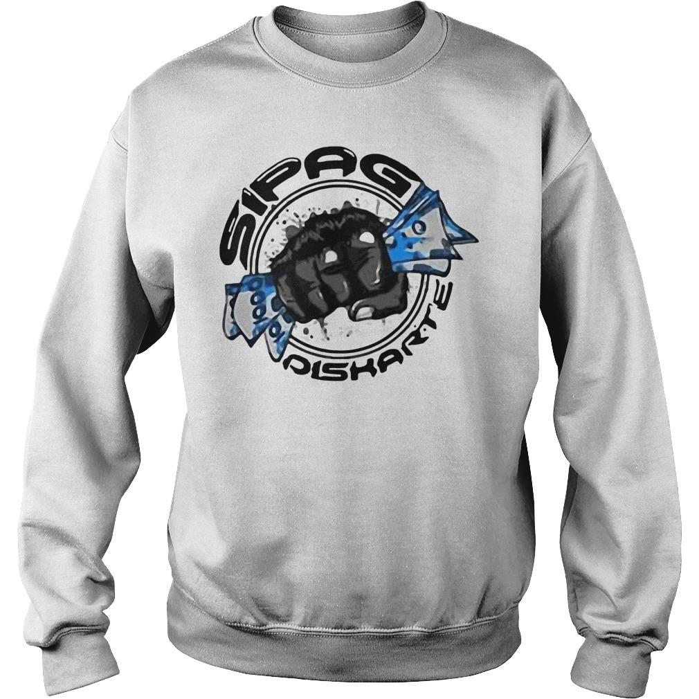 Official Sipag Diskarte Sweatshirt