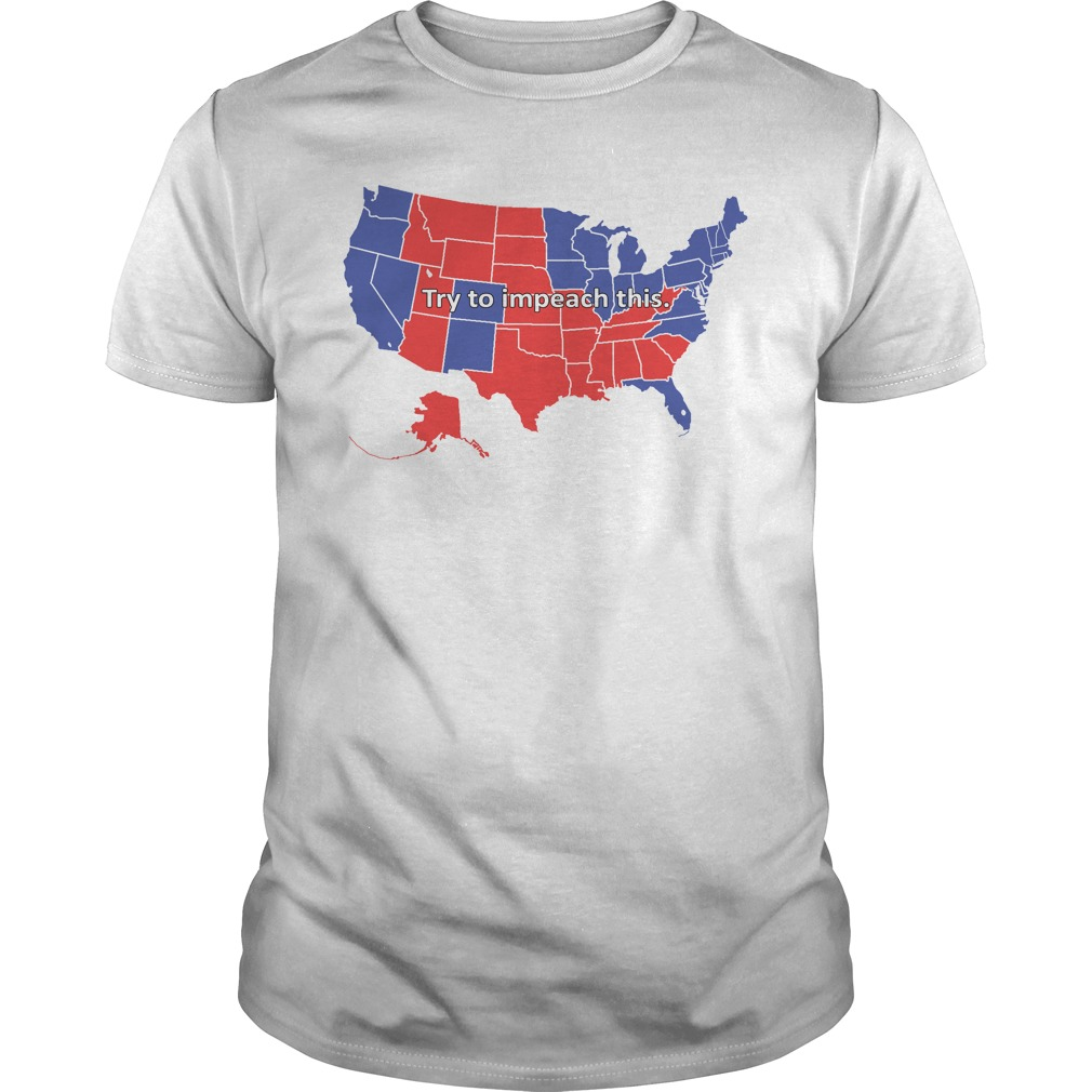 Try to Impeach This USA Election Map Trump Guys Shirt