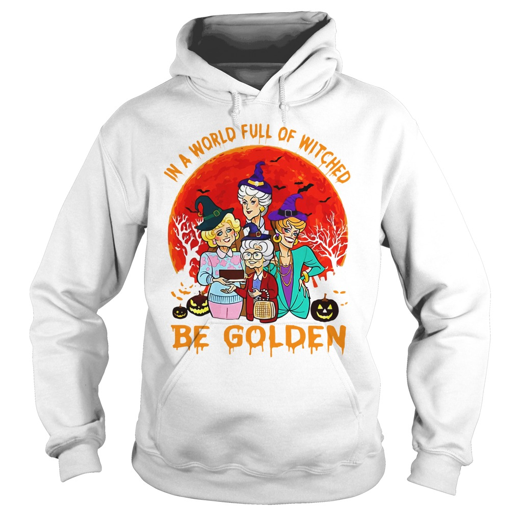 In A World Full Of Witches Be Golden Hoodie