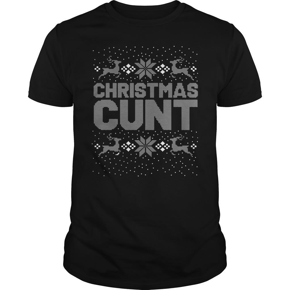 Christmas Cunt Ugly Christmas Shirt