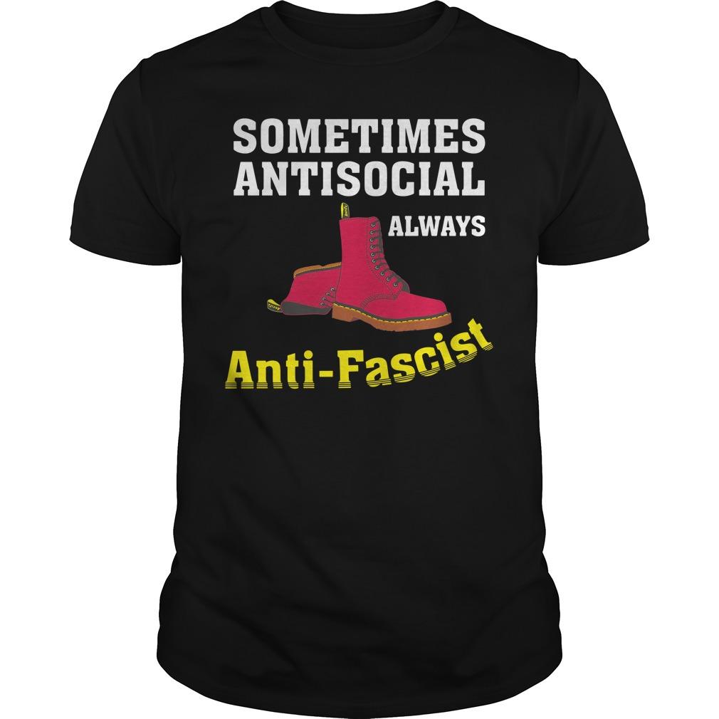 Doc Boot Sometimes Antisocial Always Antifascist Shirt
