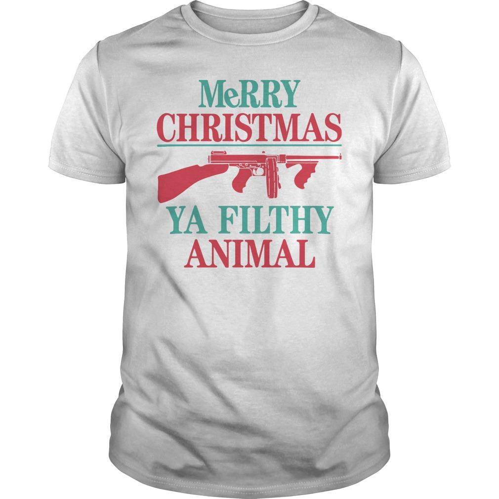 Merry Christmas Ya Filthy Animal Shirt