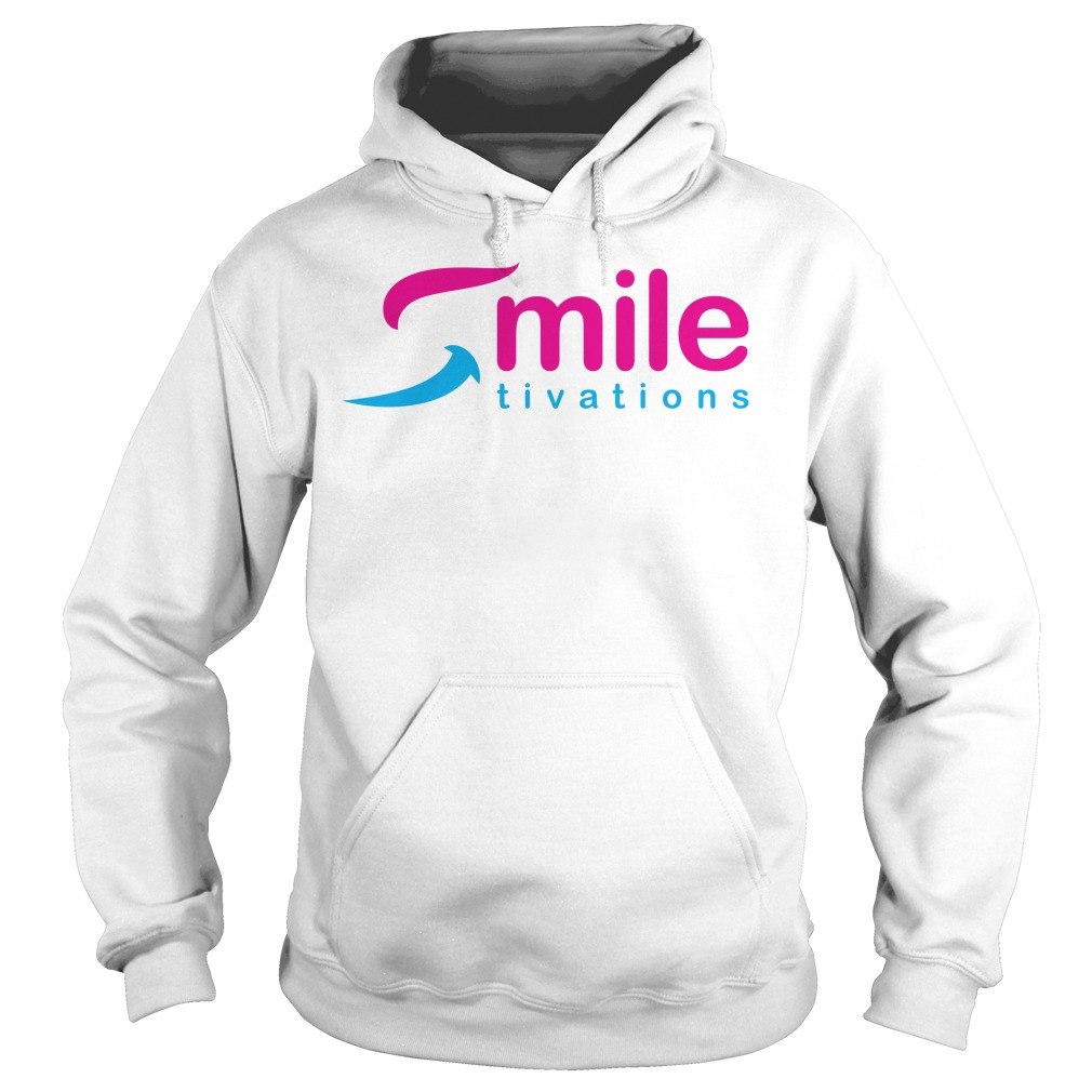 Official Smile Tivations Shirt hoodie