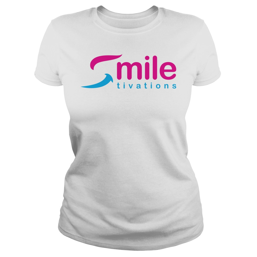 Official Smile Tivations Shirt ladies tee