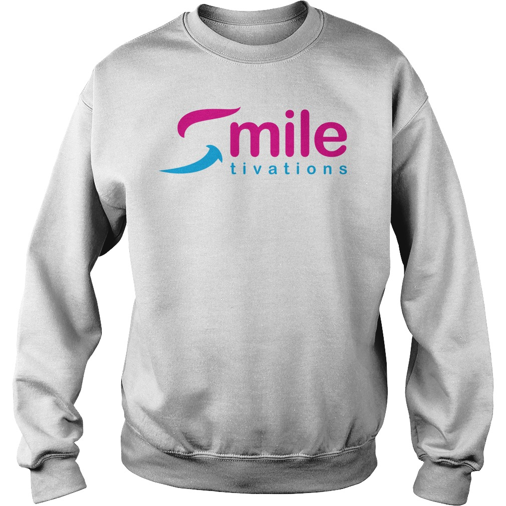 Official Smile Tivations Shirt sweater