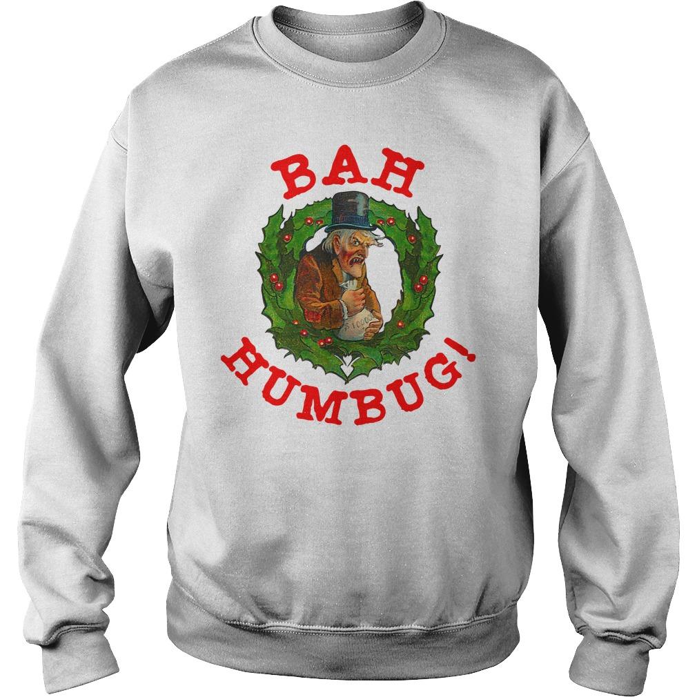 Original Scrooge Bah Humbug Art Shirt sweater