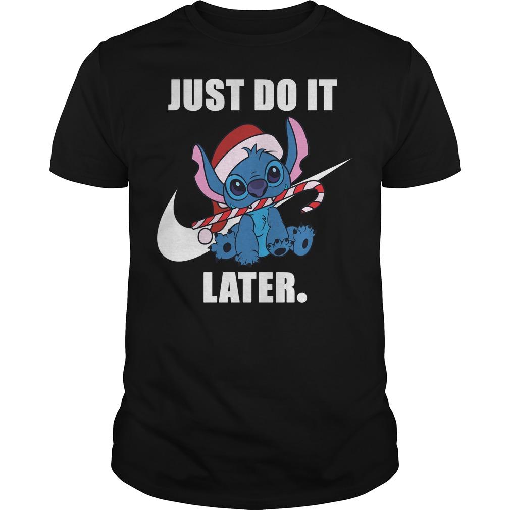 Stitch Just Do It Later Christmas Shirt