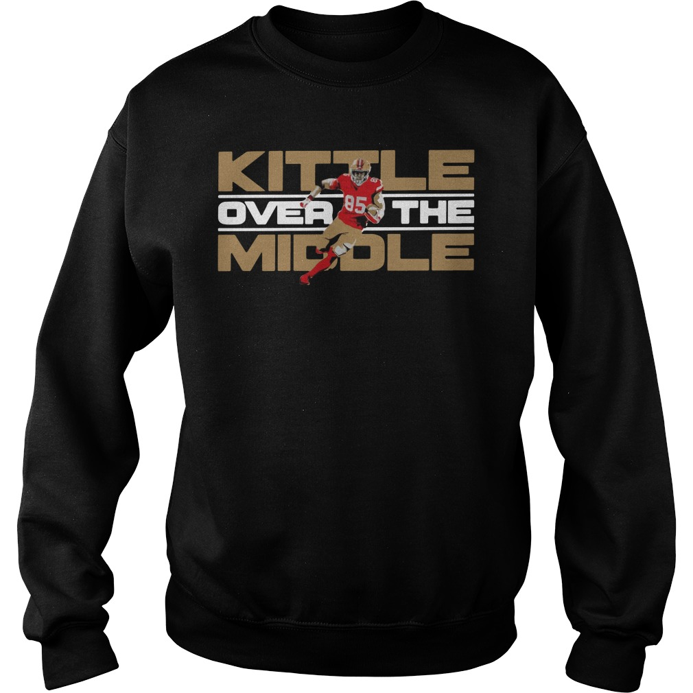 George Kittle San Francisco 49ers Over The Middle Shirt sweater