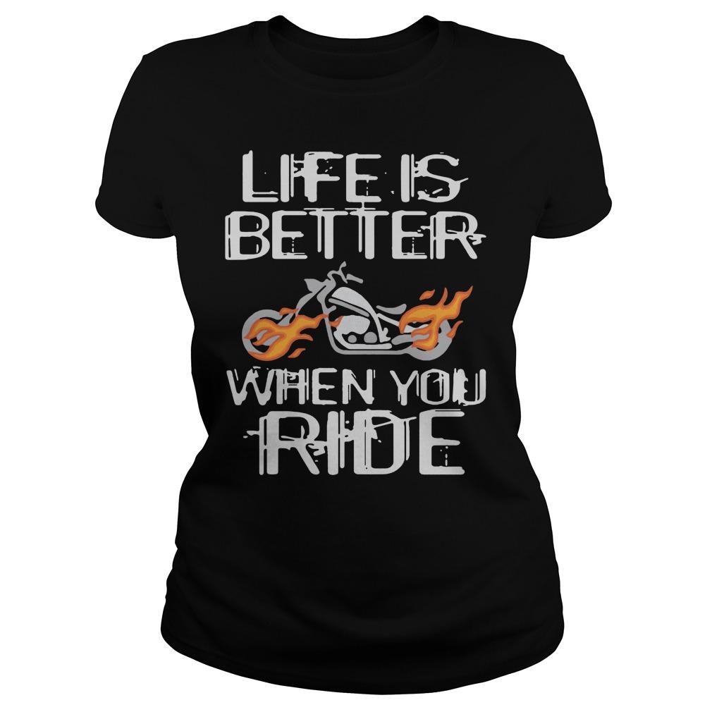 Life Is Better Motorcycle Shirt ladies tee