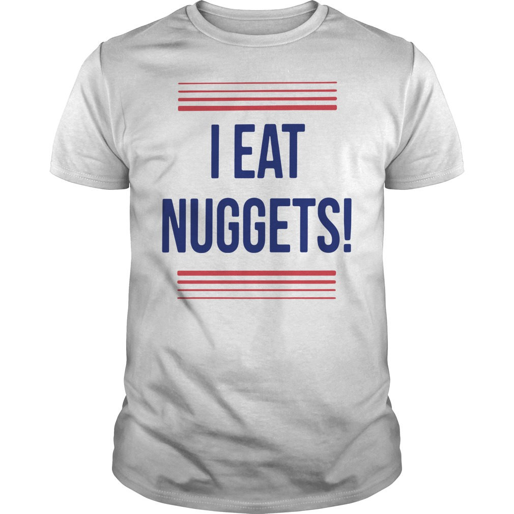 Official I Eat Nuggets Shirt