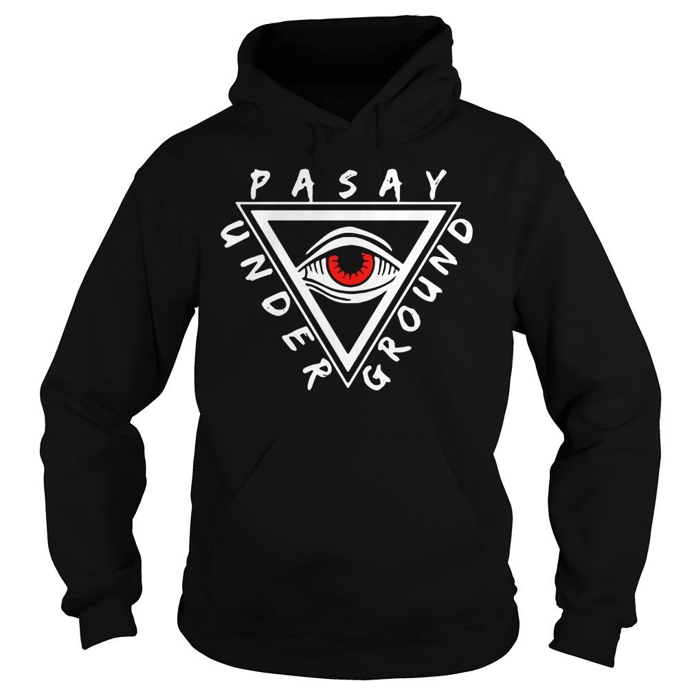 Pasay Under Ground Shirt hoodie