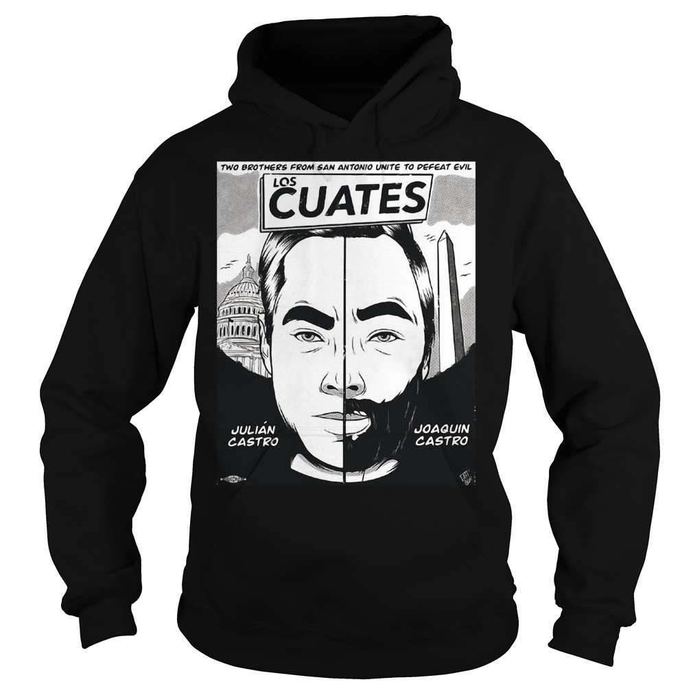 Two Brothers From San Antonio Unite To Defeat Evil Los Cuates Shirt hoodie