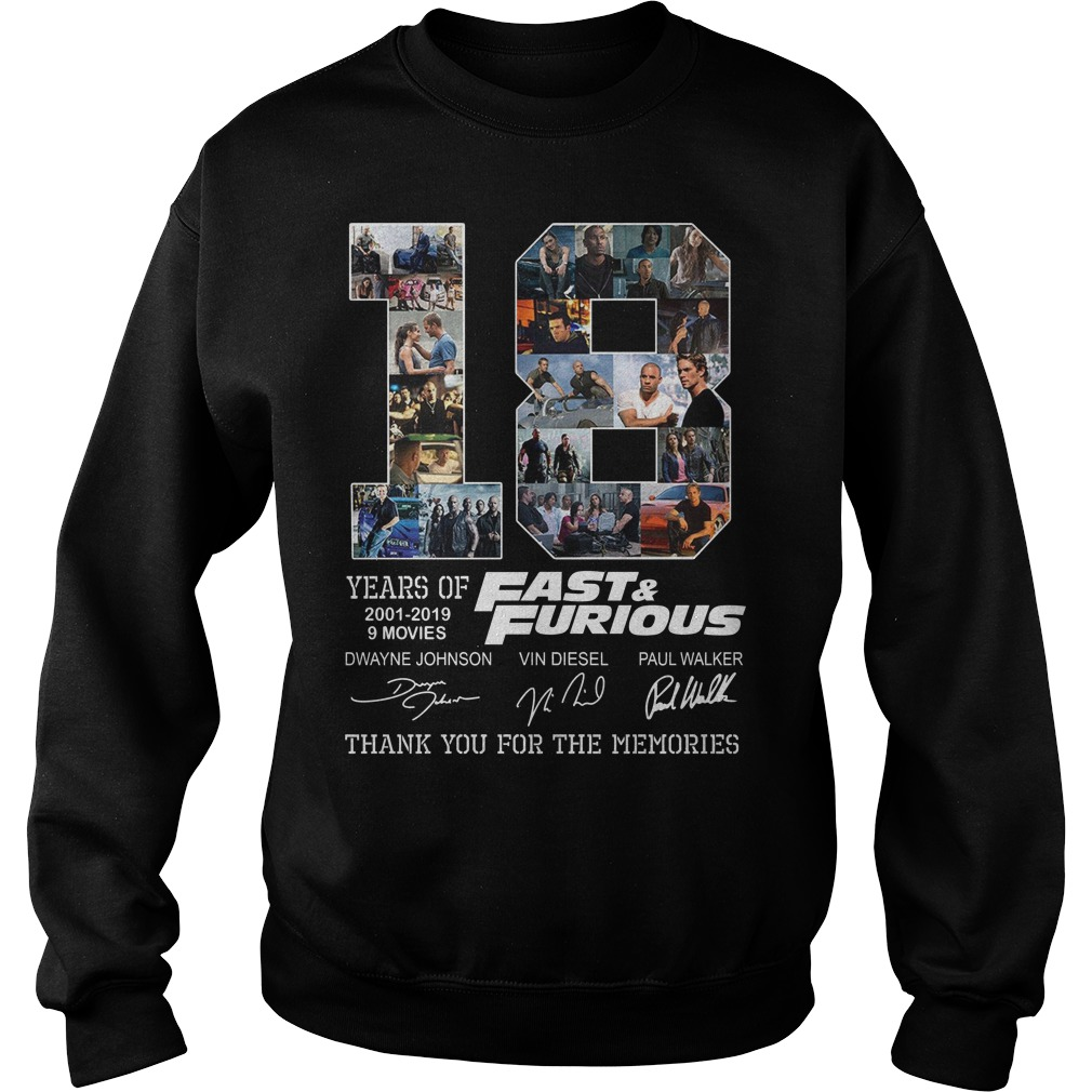 Fast And Furious 18 Years 9Movies Thank You For The Memories Shirt sweater