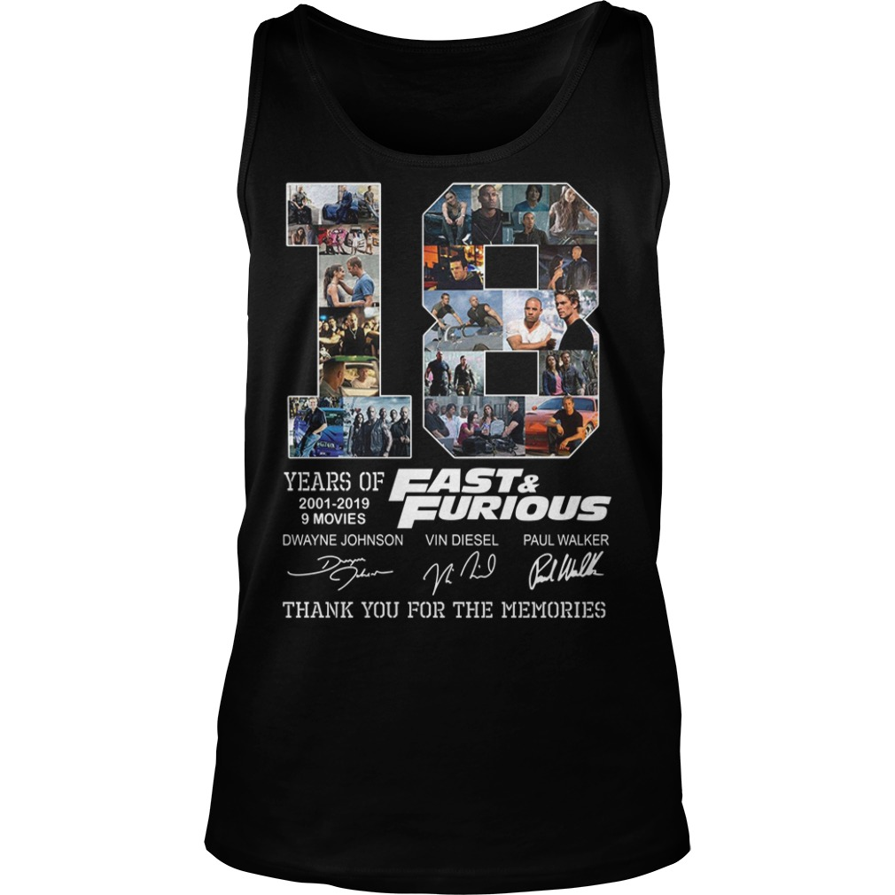 Fast And Furious 18 Years 9Movies Thank You For The Memories Shirt tank top