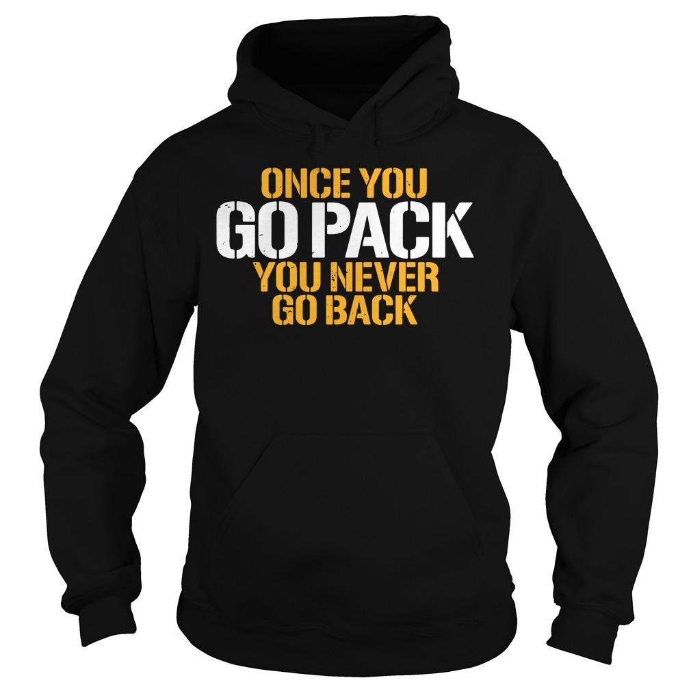 Go Pack Never Go Back Shirt hoodie