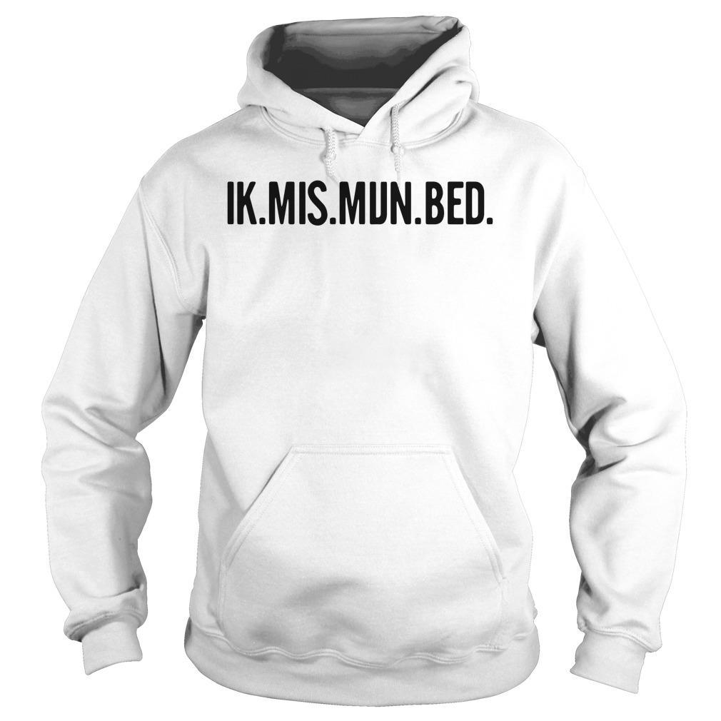 Ik Mis Mijn Bed Shirt hoodie