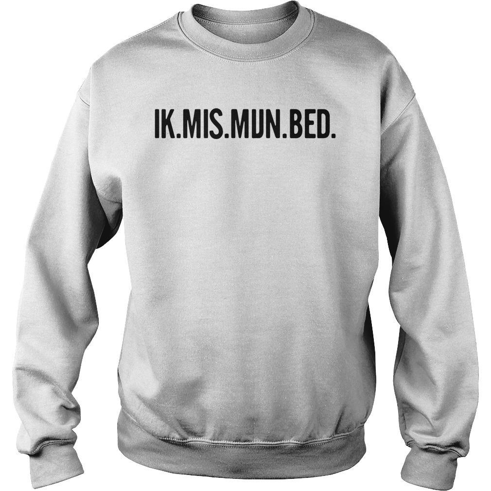 Ik Mis Mijn Bed Shirt sweater