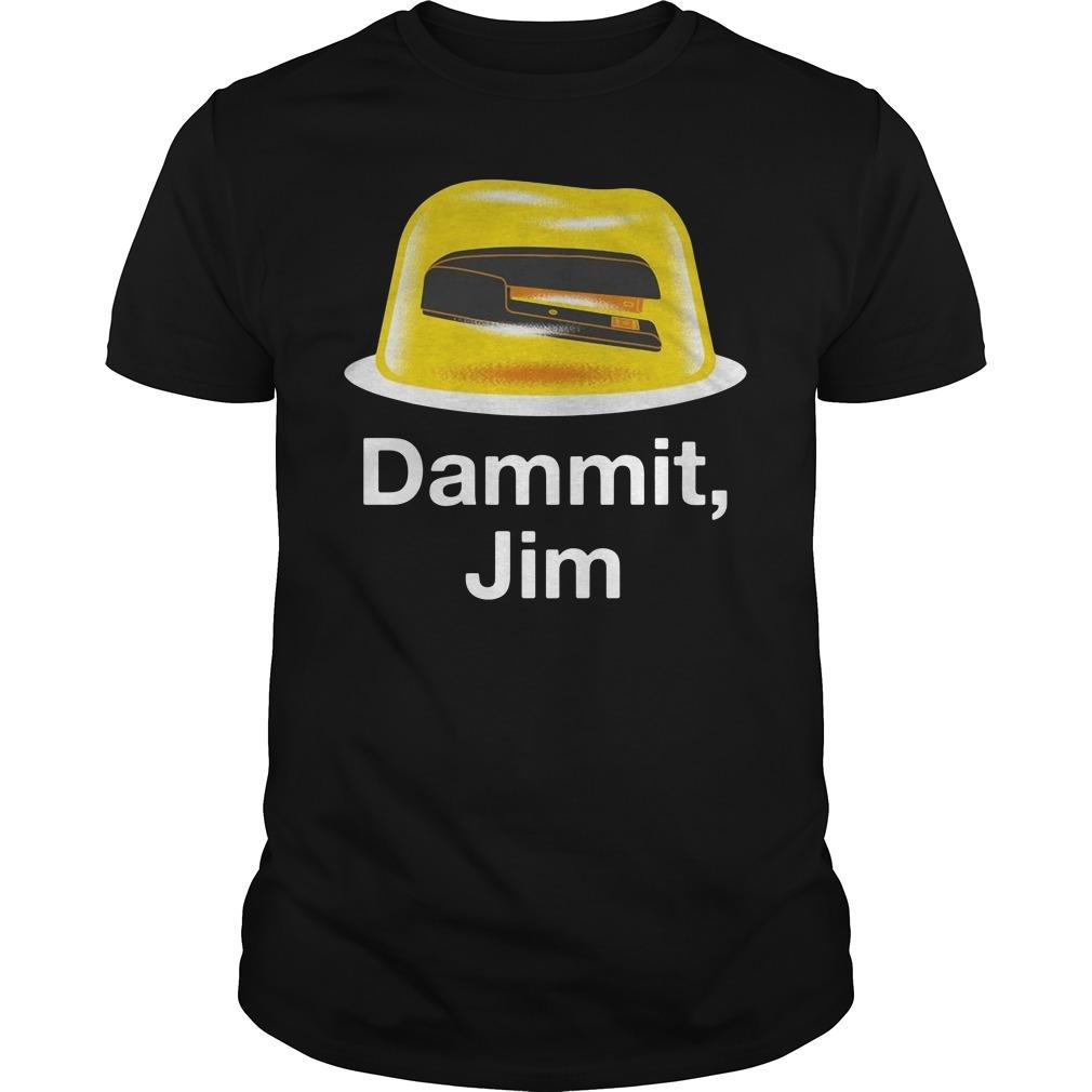 Official Dammit, Jim Shirt