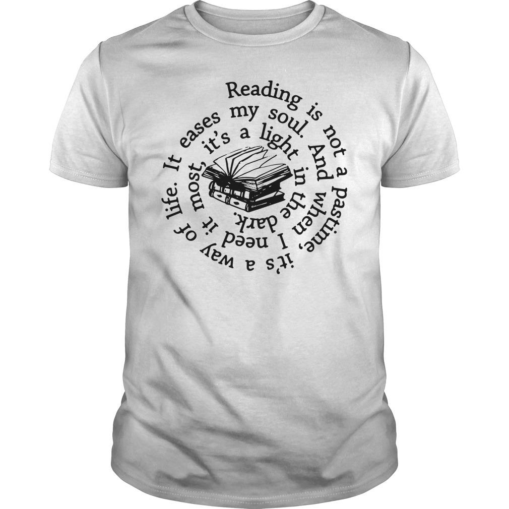 Reading is not a pastime shirt
