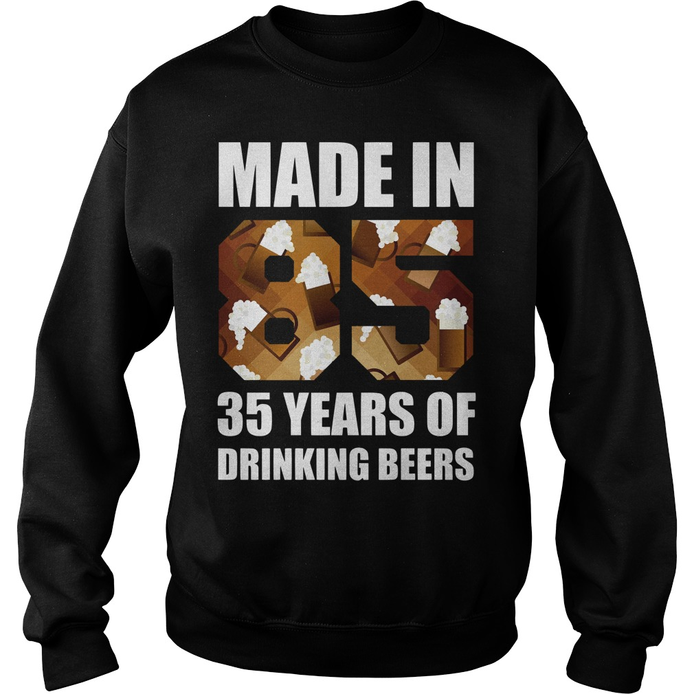 35 Years of Drinking Beers Shirt sweater