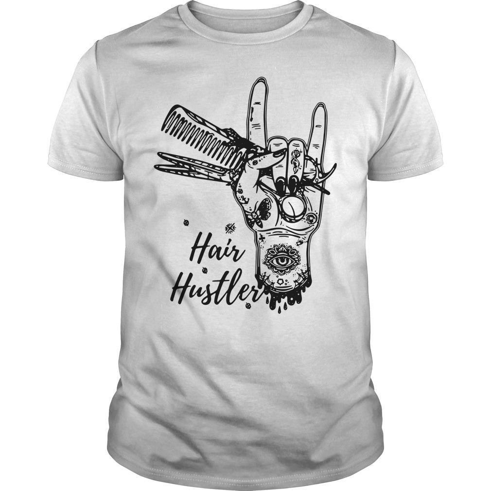 Hairstylist Hair Hustler Shirt