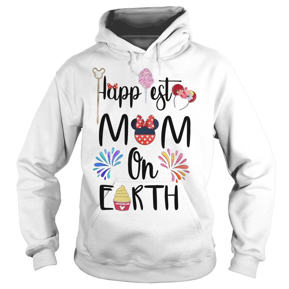 Happiest Mom On Earth Shirt hoodie
