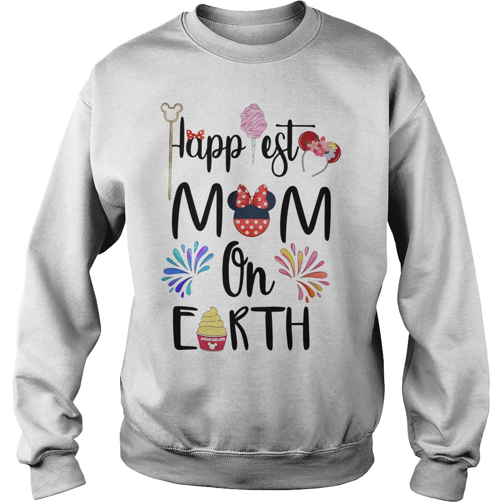 Happiest Mom On Earth Shirt sweater