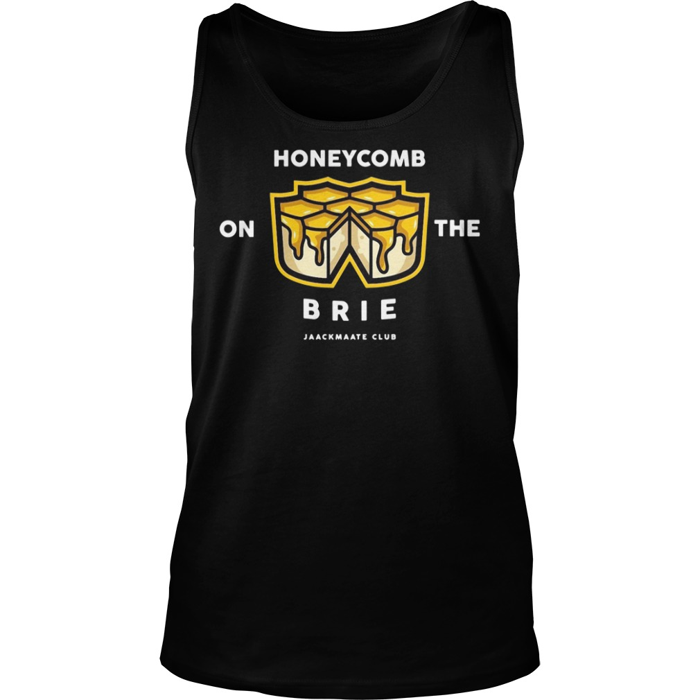 Honeycomb On The Brie Jaackmaate Club Shirt tank top