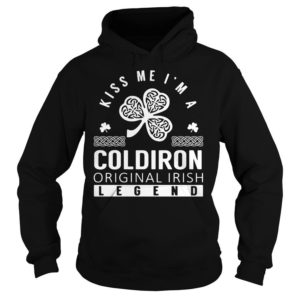 Kiss Me I Am A Coldiron Original Irish Legend Shirt hoodie
