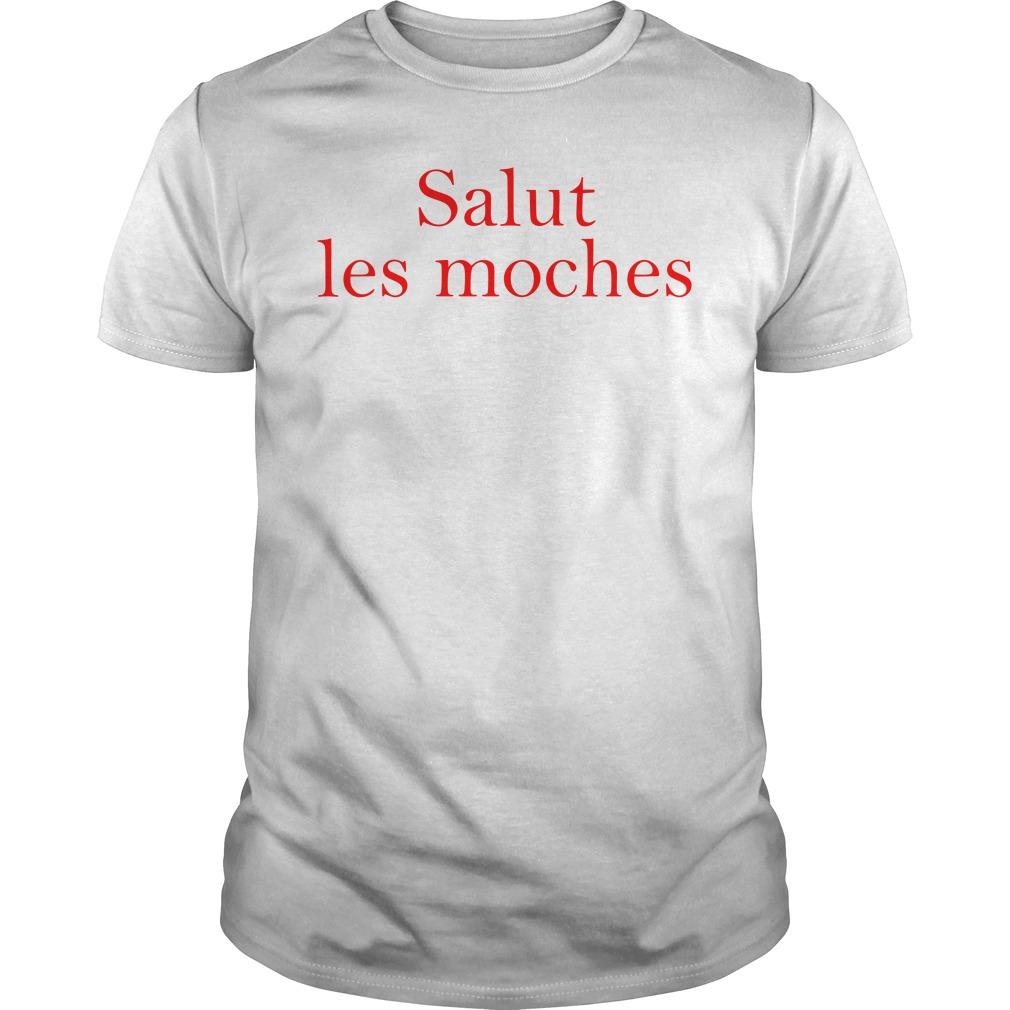 Salut Les Moches Shirt