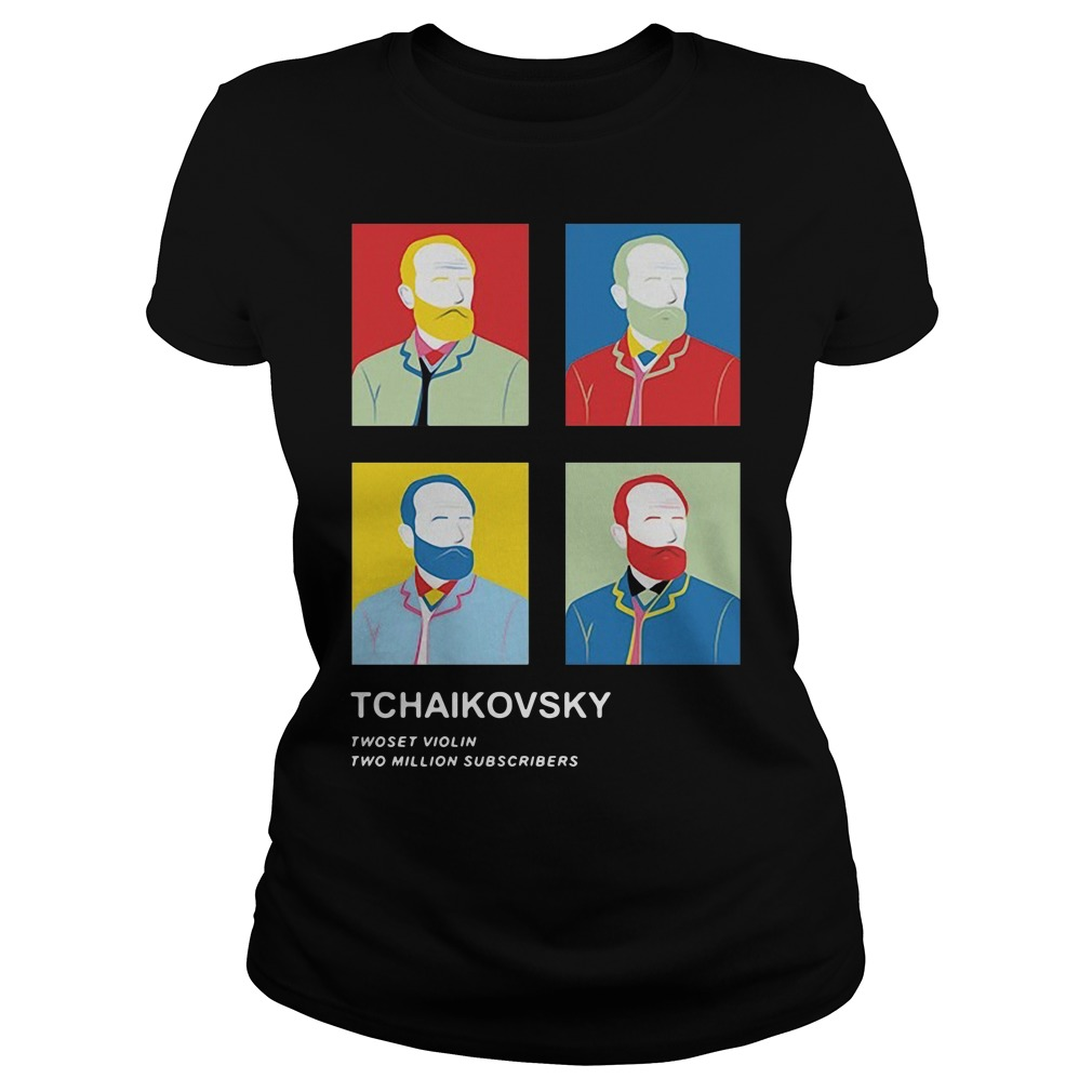 Tchaikovsky Twoset Violin Two Million Subscribers Shirt ladies tee