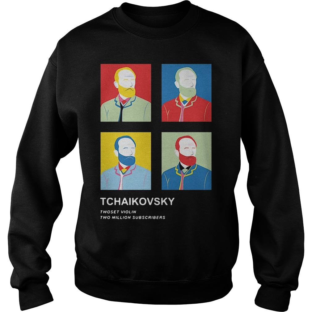 Tchaikovsky Twoset Violin Two Million Subscribers Shirt sweater