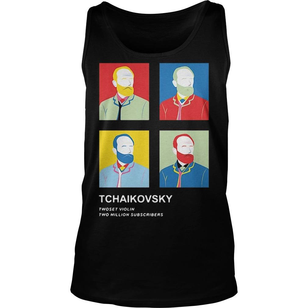 Tchaikovsky Twoset Violin Two Million Subscribers Shirt tank top
