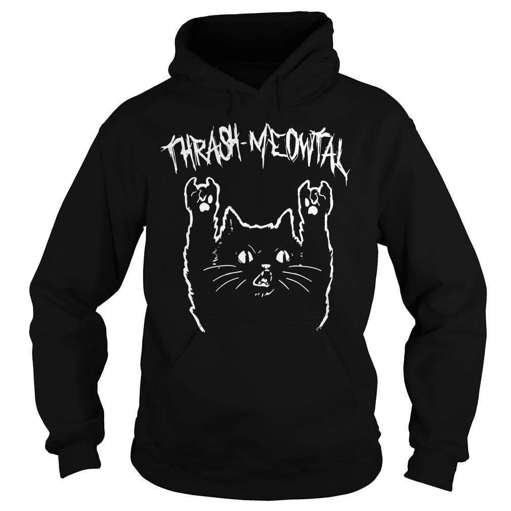 Thrash Meowtal Cat Shirt hoodie