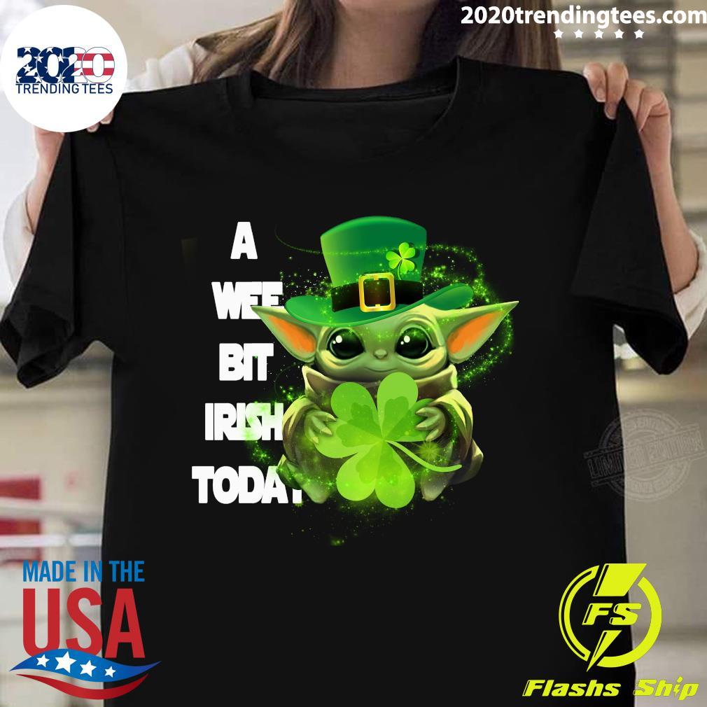 Baby Yoda St. Patrick's Day A Wee Bit Irish Today Shirt