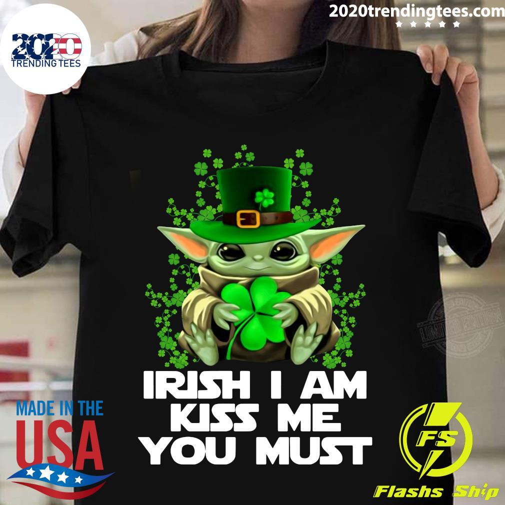 Baby Yoda St. Patrick's Day Irish I Am Kiss Me You Must Shirt