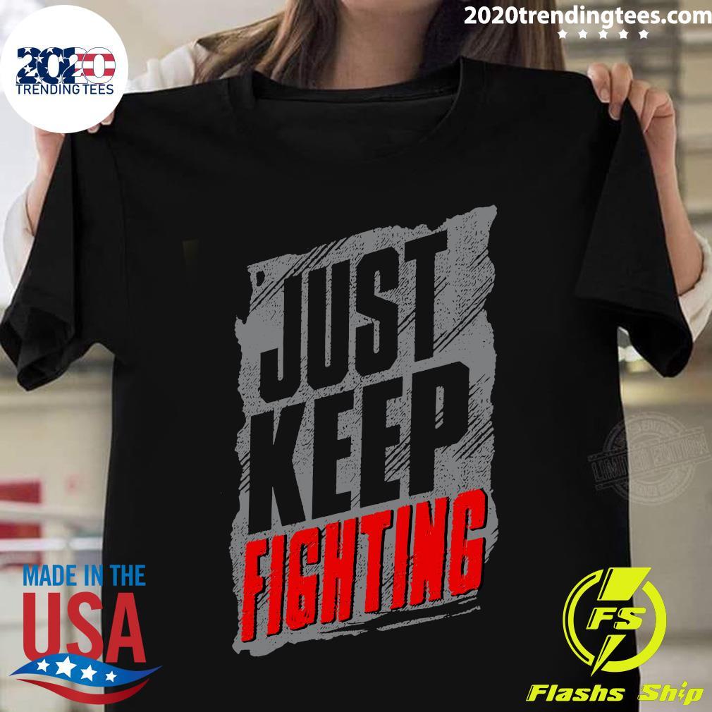 Official Just Keep Fighting KO Shirt