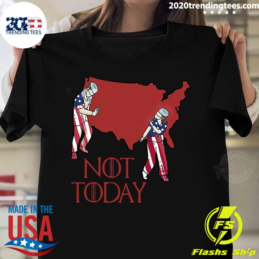 American Nurse Not Today 2020 Shirt
