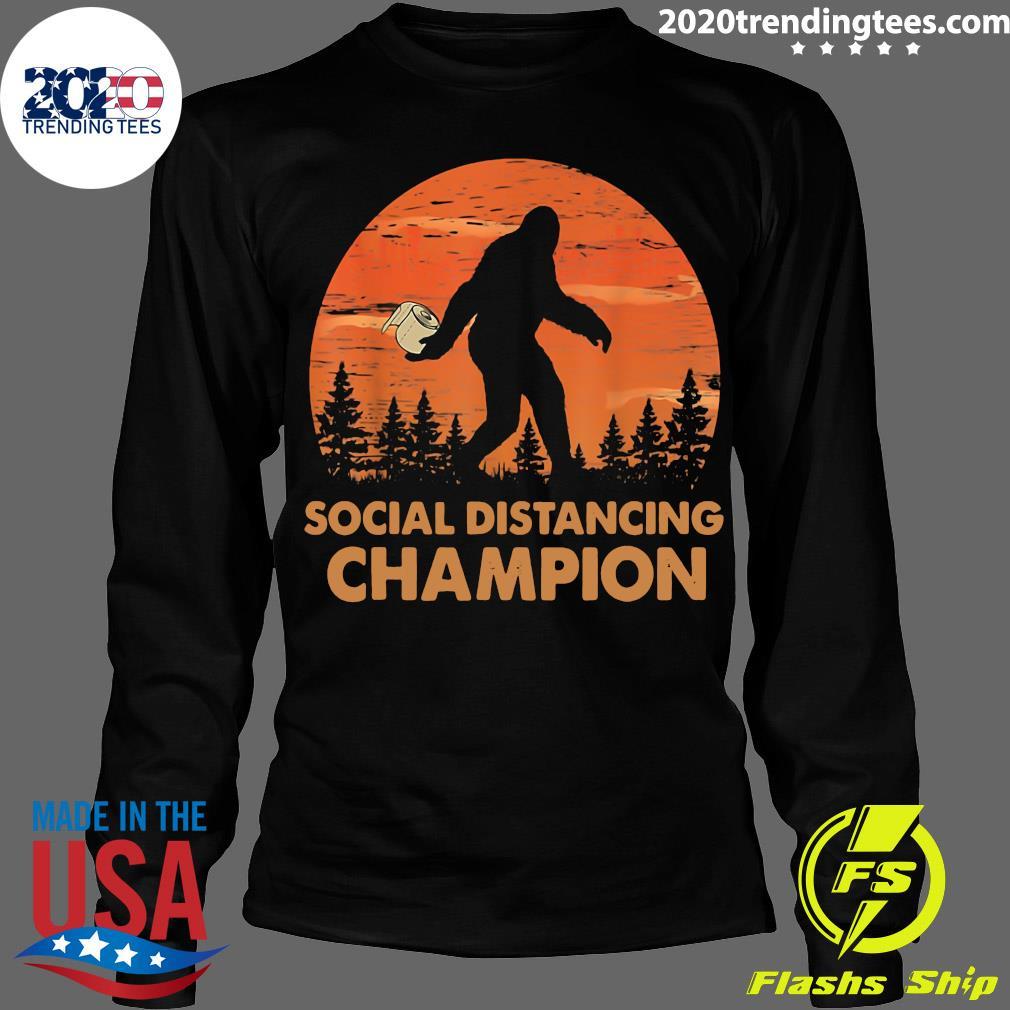 Bigfoot Social Distancing Champion Shirt Longsleeve