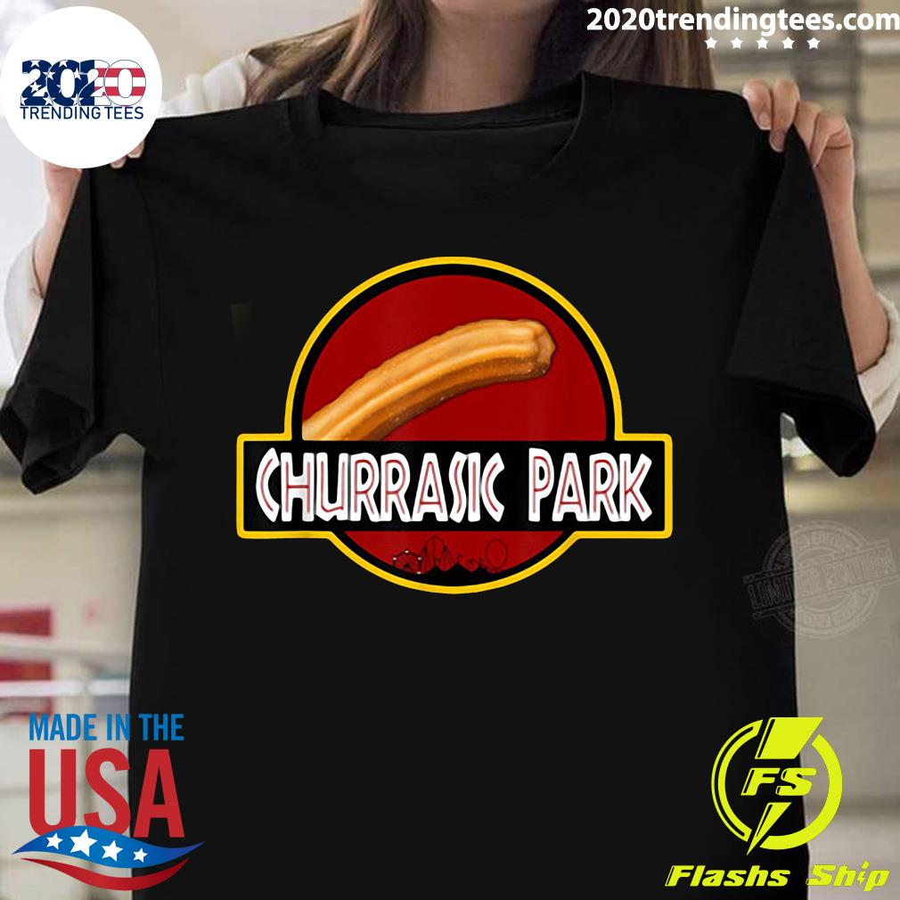 Churrasic Park Monster Churro Funny Mexican Shirt