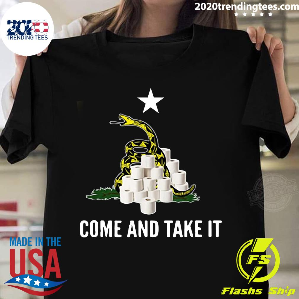 Come and Take It Snake Virus Flu Funny Toilet Paper Shortage Shirt