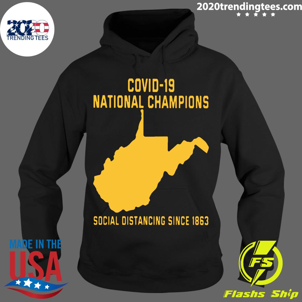 Covid 19 National Champions Social Distancing Since 1863 Shirt Hoodie